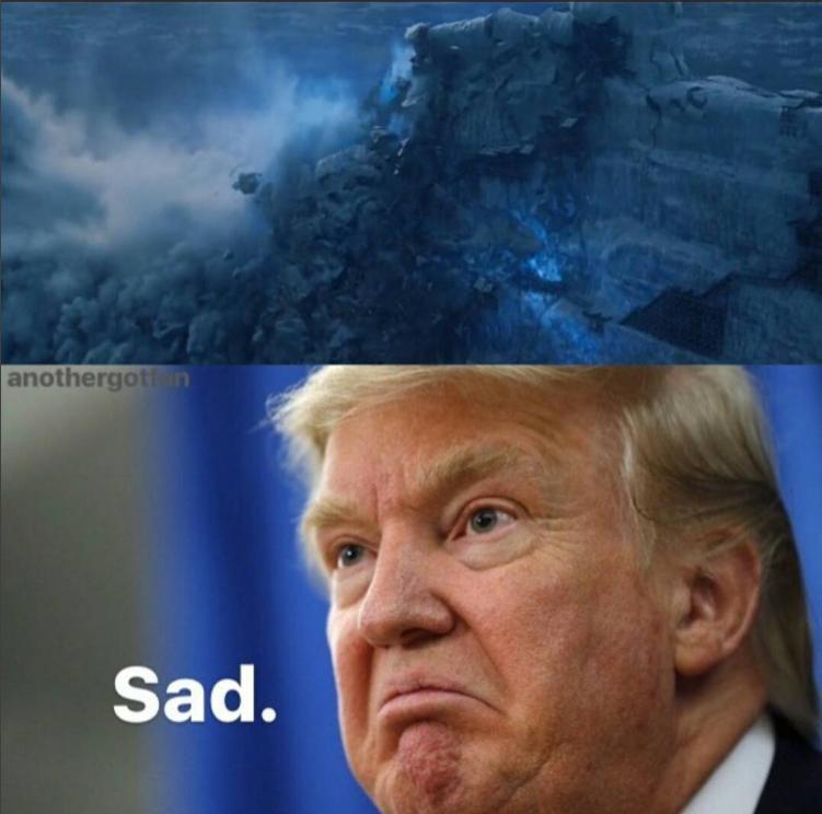Падение стены расстроило Трампа. Фото instagram.com/gaemofthrones