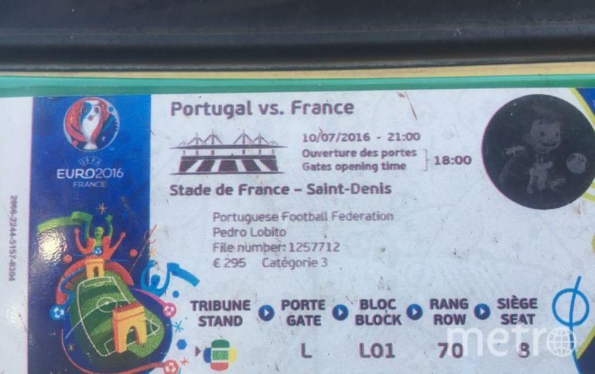 """Билет Педро на матч Франция - Португалия 2016 года. Это был финал чемпионата Европы. Фото Кирилл Сосков, """"Metro"""""""